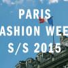 Неделя моды в Париже сезон весна — лето 2015
