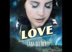 Заставка к новому синглу Ланы Дель Рей Love